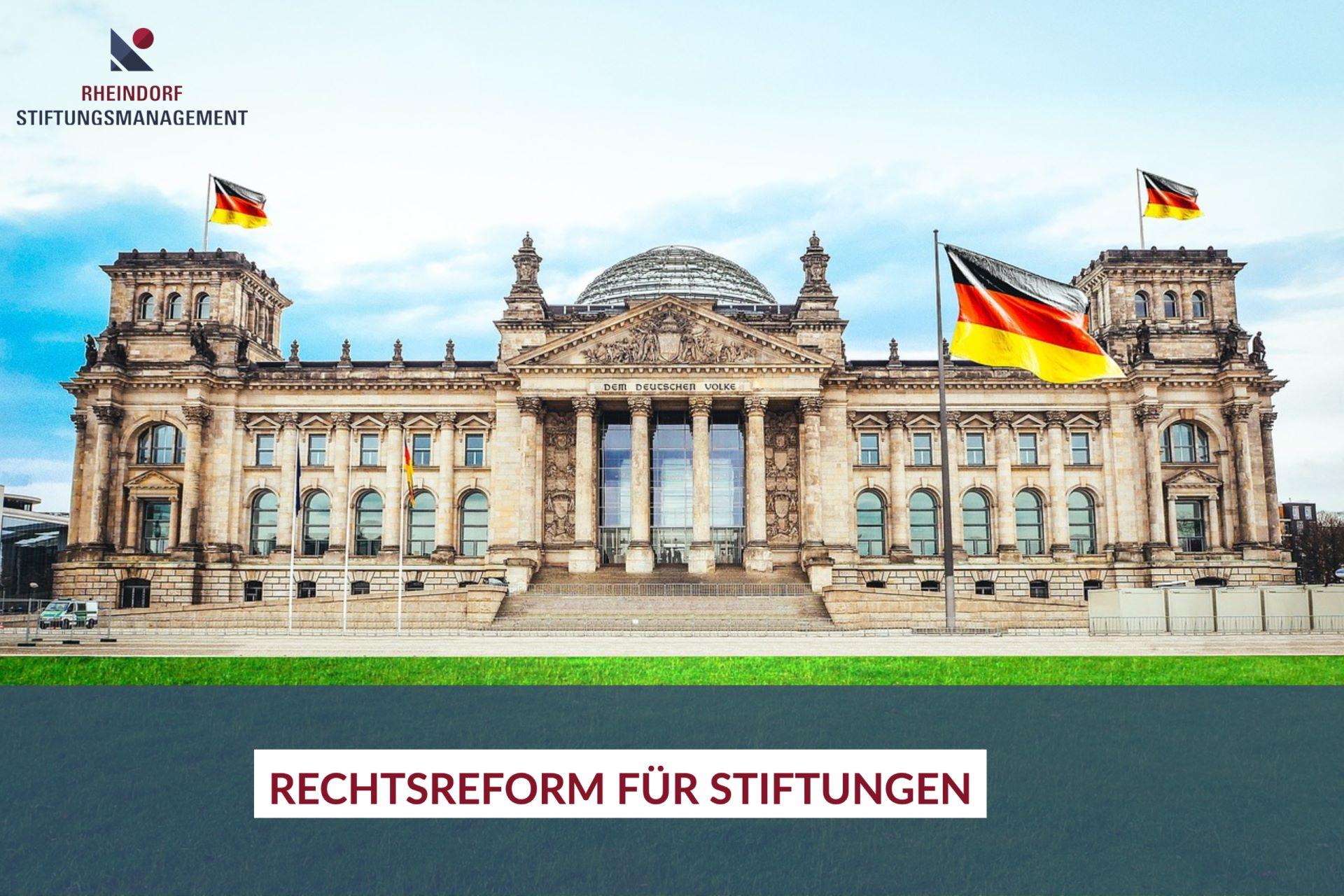 Rechtsreform für Stiftungen