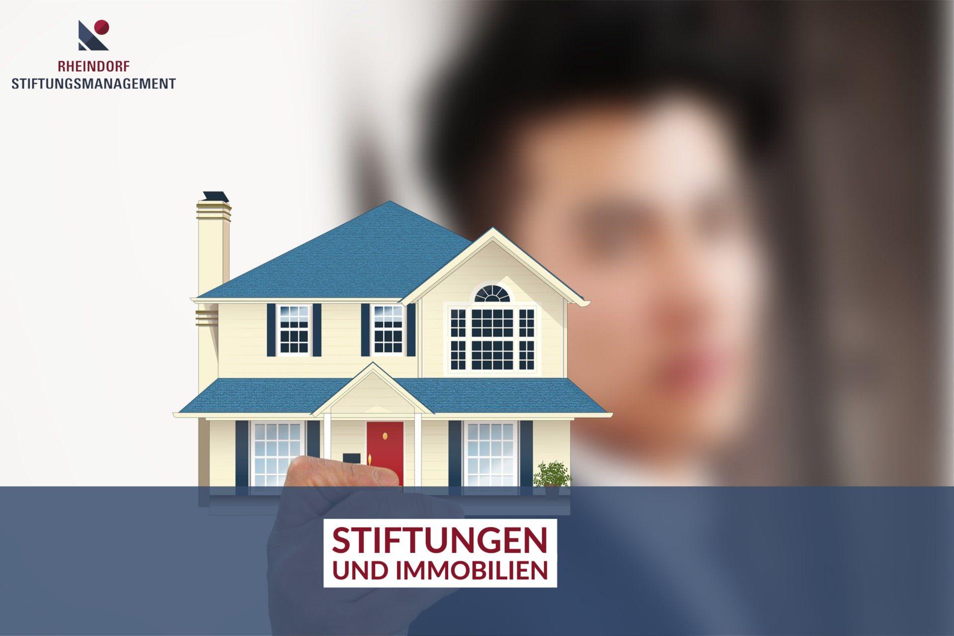 Stiftungen und Immobilien – die perfekte Kombination!