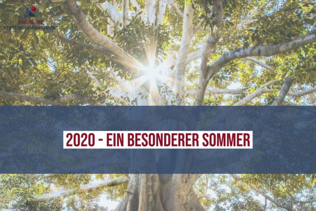 2020 - ein besonderer Sommer